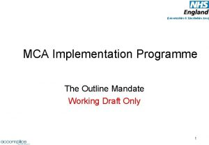 Leicestershire Lincolnshire Area MCA Implementation Programme The Outline