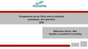 Perspectivas de las CACs ante la situacin econmica