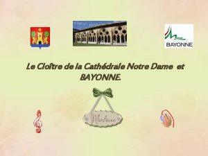 Le Clotre de la Cathdrale Notre Dame et