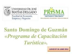 Santo Domingo de Guzmn Programa de Capacitacin Turstica