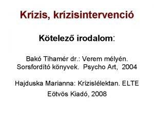 Krzis krzisintervenci Ktelez irodalom Bak Tihamr dr Verem