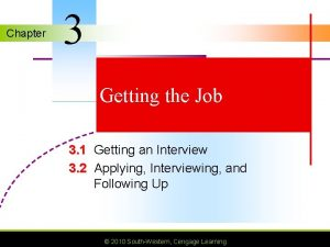 Chapter 3 Getting the Job 3 1 Getting