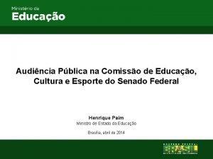 Audincia Pblica na Comisso de Educao Cultura e