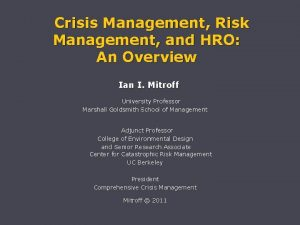 Crisis Management Risk Management and HRO An Overview