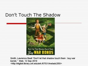 Dont Touch The Shadow Smith Lawrence Beall Dont