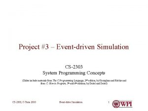 Project 3 Eventdriven Simulation CS2303 System Programming Concepts