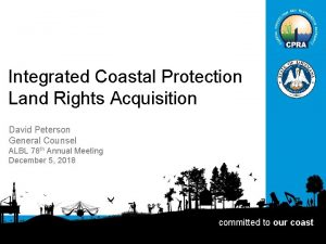 Integrated Coastal Protection Land Rights Acquisition David Peterson