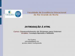 Faculdade de Excelncia Educacional do Rio Grande do