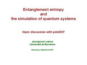 Entanglement entropy and the simulation of quantum systems