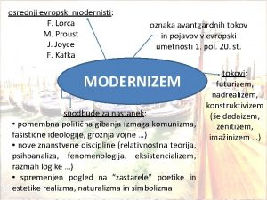 osrednji evropski modernisti F Lorca M Proust J