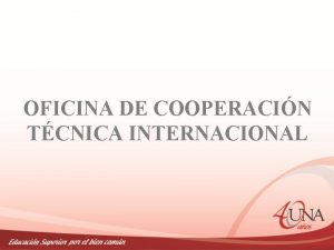 OFICINA DE COOPERACIN TCNICA INTERNACIONAL CONFORMACIN DE CONSORCIOS