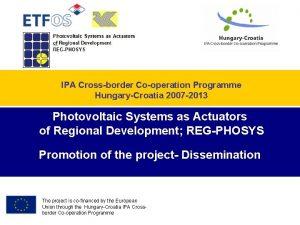 IPA Crossborder Cooperation Programme HungaryCroatia 2007 2013 Photovoltaic