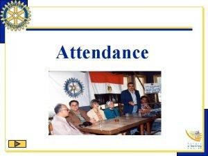 Attendance Attendance Requirement Meeting the minimum attendance requirement
