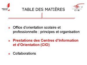 TABLE DES MATIRES Office dorientation scolaire et professionnelle