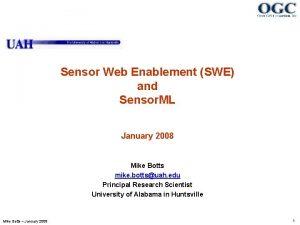 Sensor Web Enablement SWE and Sensor ML January