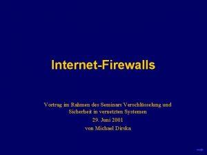 InternetFirewalls Vortrag im Rahmen des Seminars Verschlsselung und
