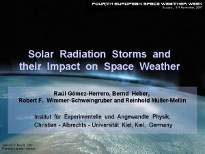 Solar Radiation Storms and their Impact on Space
