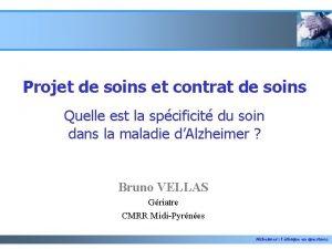 Projet de soins et contrat de soins Quelle