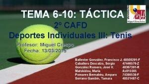 TEMA 6 10 TCTICA 2 CAFD Deportes Individuales