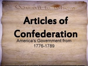 Articles of Confederation Americas Government from 1776 1789