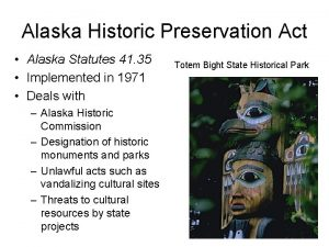 Alaska Historic Preservation Act Alaska Statutes 41 35