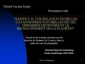 Christel Van den Eynde Prsentation orale EXISTETIL UNE