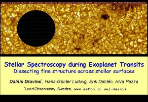 KVA Stellar Spectroscopy during Exoplanet Transits Dissecting fine
