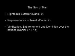 The Son of Man Righteous Sufferer Daniel 9