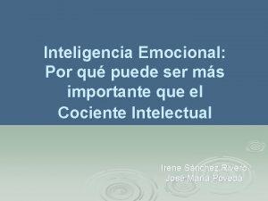 Inteligencia Emocional Por qu puede ser ms importante