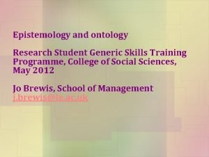 Epistemology and ontology Research Student Generic Skills Training