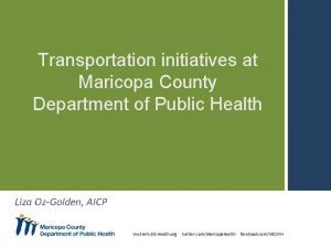 Transportation initiatives at Maricopa County Department of Public