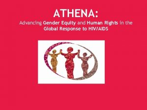 ATHENA Advancing Gender Equity and Human Rights in