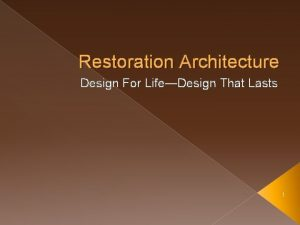 Restoration Architecture Design For LifeDesign That Lasts 1