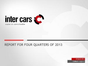 REPORT FOR FOUR QUARTERS OF 2013 25 March