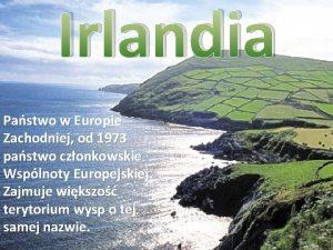 Irlandia Pastwo w Europie Zachodniej od 1973 pastwo
