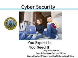 Cyber Security You Expect It You Need It