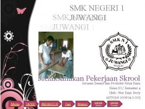 SMK NEGERI 1 SMKJUWANGI NEGERI 1 JUWANGI SMK