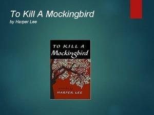 To Kill A Mockingbird by Harper Lee Small