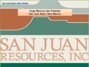 Huge Mancos Gas Potential San Juan Basin New