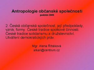 Antropologie obansk spolenosti podzim 2009 2 esk obansk