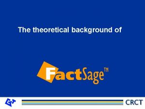 The theoretical background of GTTTechnologies The theoretical background