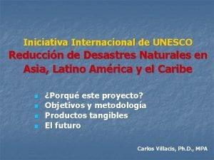 Iniciativa Internacional de UNESCO Reduccin de Desastres Naturales