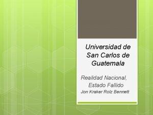 Universidad de San Carlos de Guatemala Realidad Nacional