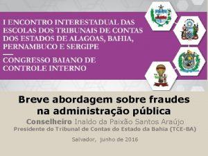 Breve abordagem sobre fraudes na administrao pblica Conselheiro