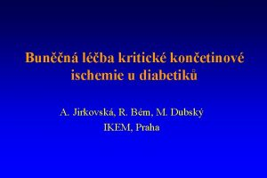 Bunn lba kritick konetinov ischemie u diabetik A