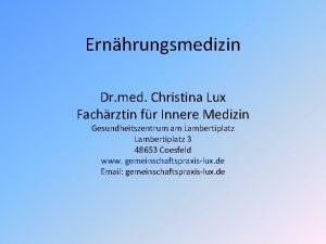 Ernhrungsmedizin Dr med Christina Lux Fachrztin fr Innere