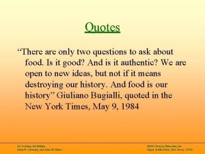 Quotes There are only two questions to ask