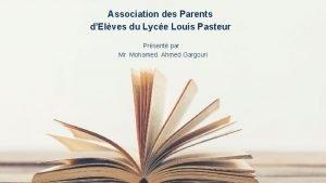 Association des Parents dElves du Lyce Louis Pasteur