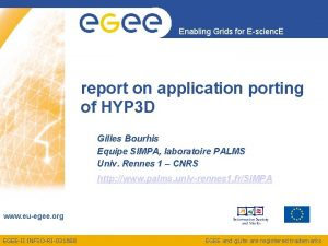 Enabling Grids for Escienc E report on application