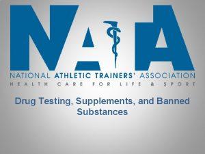 Drug Testing Supplements and Banned Substances Drug Testing